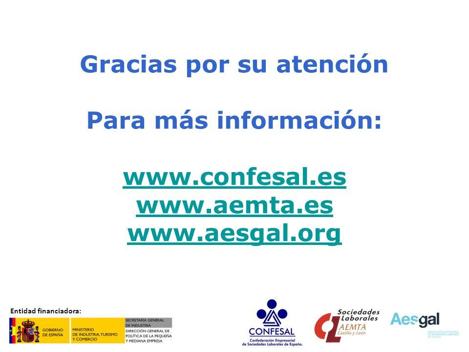 Gracias por su atención www.confesal.es www.aemta.es www.aesgal.org