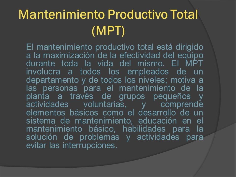 Mantenimiento Productivo Total (MPT)