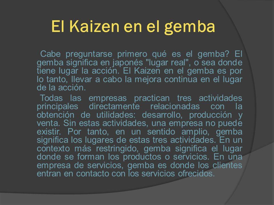 El Kaizen en el gemba