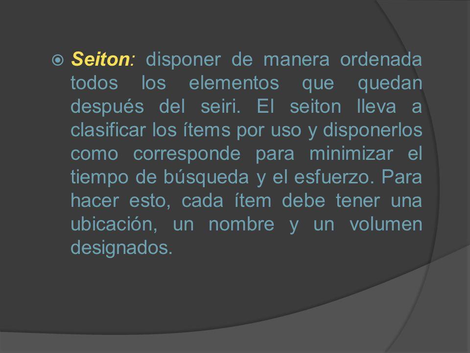 Seiton: disponer de manera ordenada todos los elementos que quedan después del seiri.