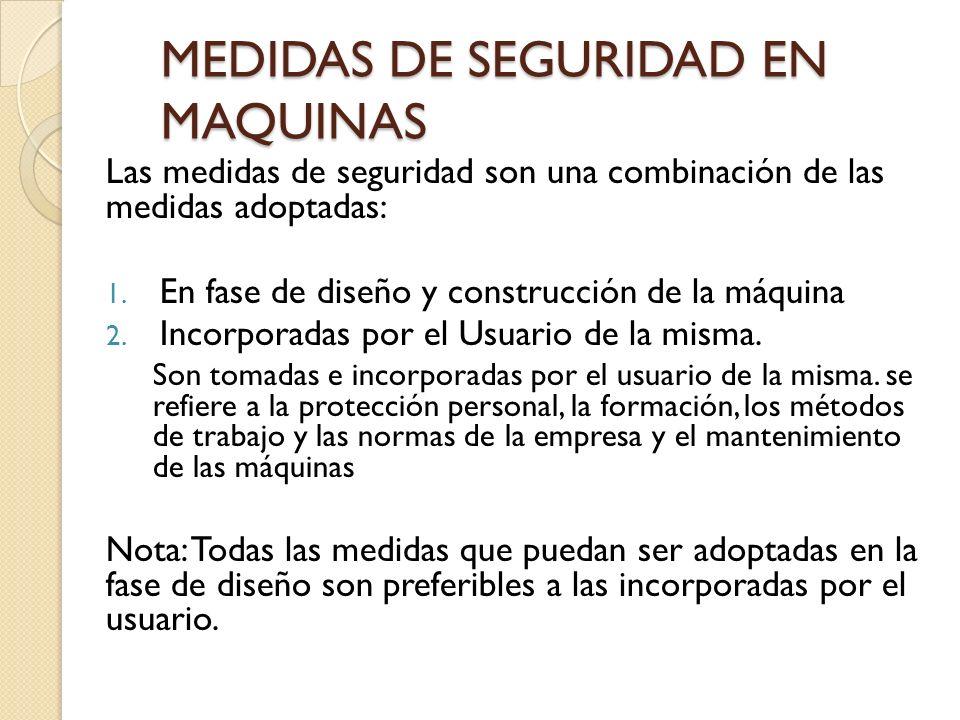 MEDIDAS DE SEGURIDAD EN MAQUINAS