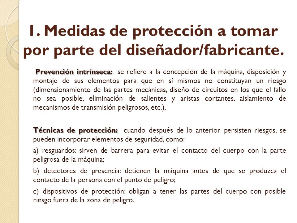 1. Medidas de protección a tomar por parte del diseñador/fabricante.