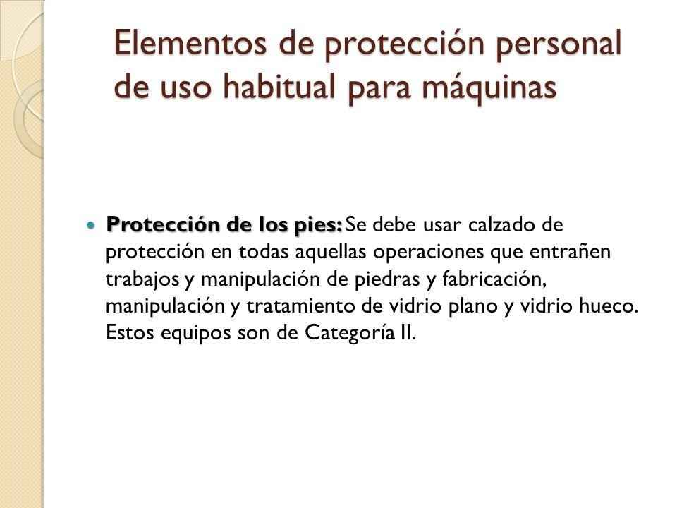 Elementos de protección personal de uso habitual para máquinas