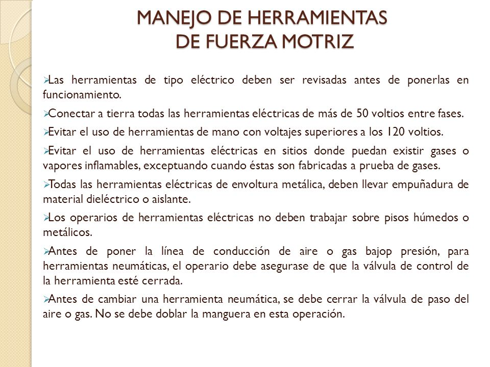 MANEJO DE HERRAMIENTAS DE FUERZA MOTRIZ