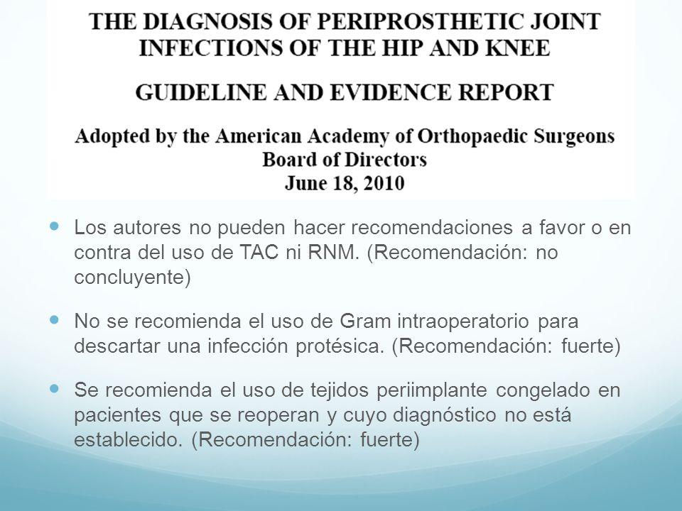 Los autores no pueden hacer recomendaciones a favor o en contra del uso de TAC ni RNM. (Recomendación: no concluyente)