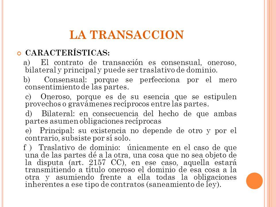 LA TRANSACCION CARACTERÍSTICAS: