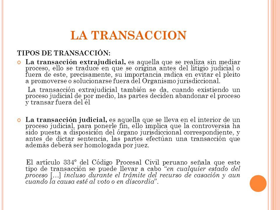 LA TRANSACCION TIPOS DE TRANSACCIÓN: