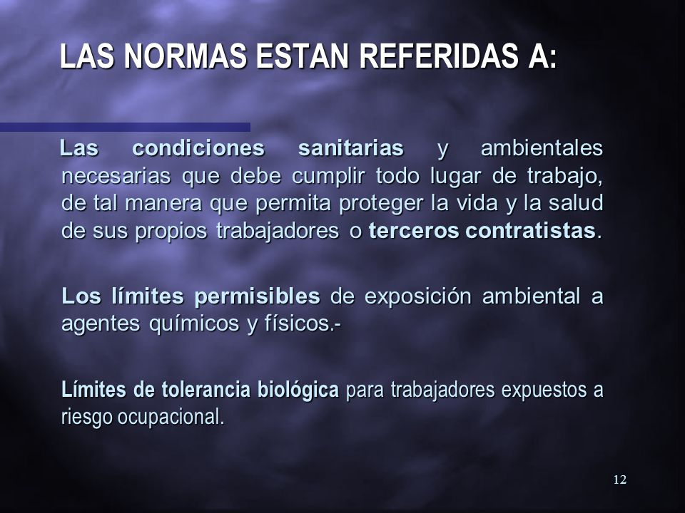 LAS NORMAS ESTAN REFERIDAS A: