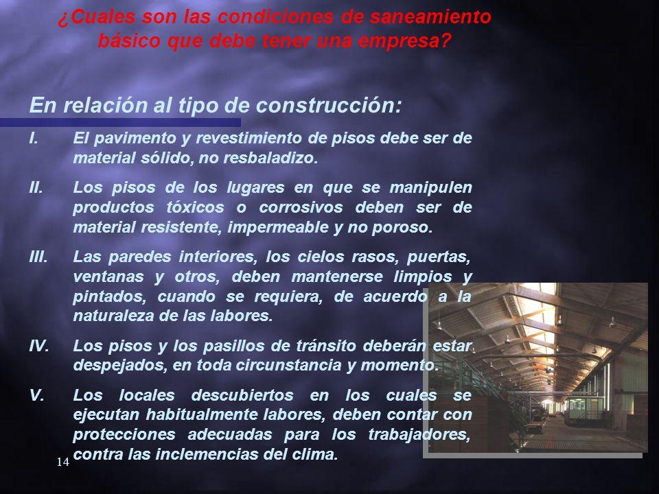 En relación al tipo de construcción: