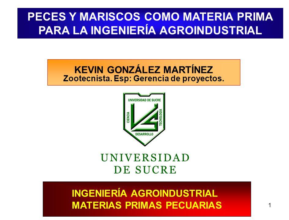 PECES Y MARISCOS COMO MATERIA PRIMA PARA LA INGENIERÍA AGROINDUSTRIAL