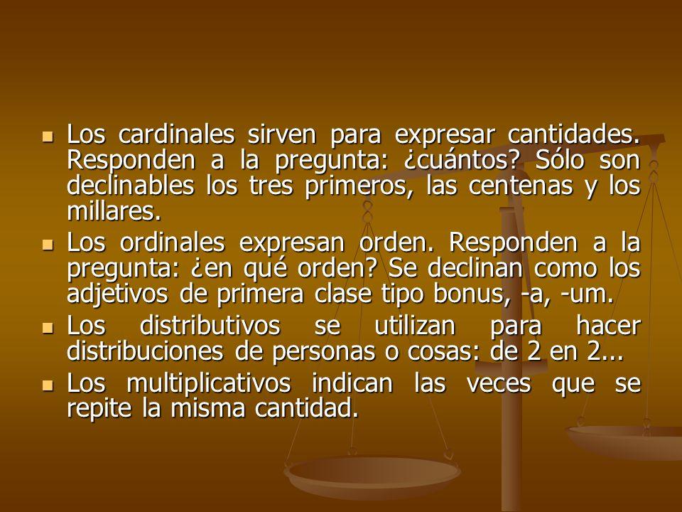 Los cardinales sirven para expresar cantidades