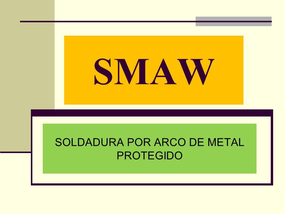 SOLDADURA POR ARCO DE METAL PROTEGIDO