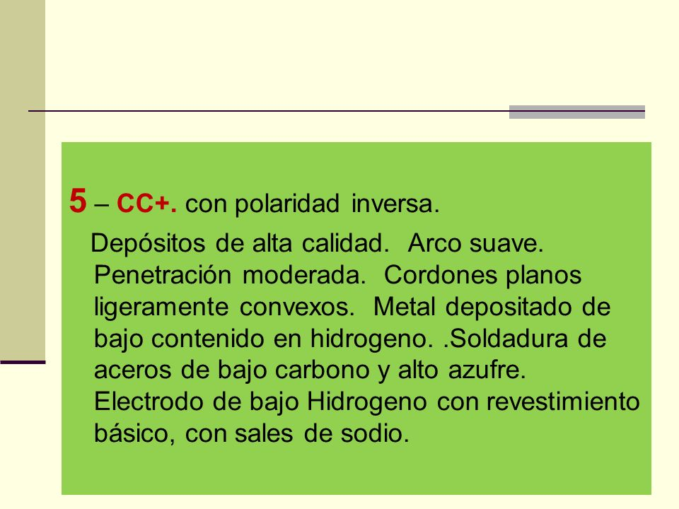 5 – CC+. con polaridad inversa.