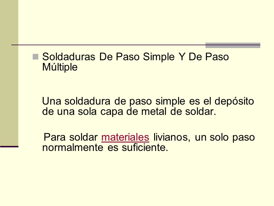 Soldaduras De Paso Simple Y De Paso Múltiple
