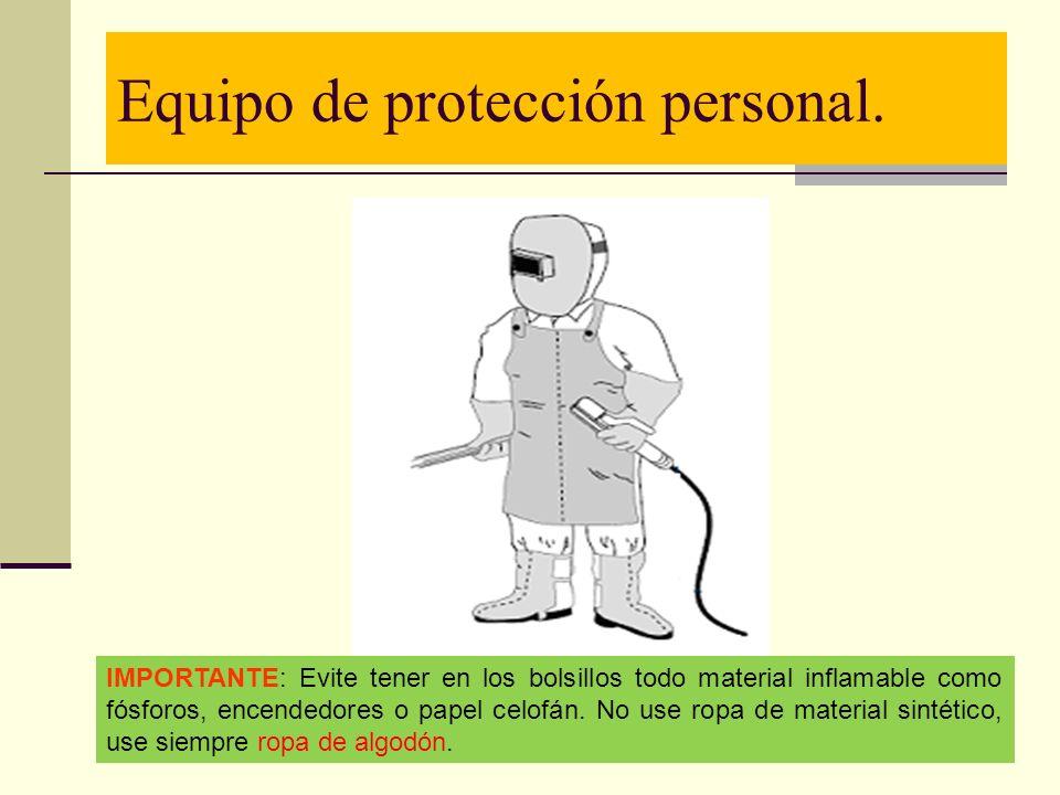 Equipo de protección personal.