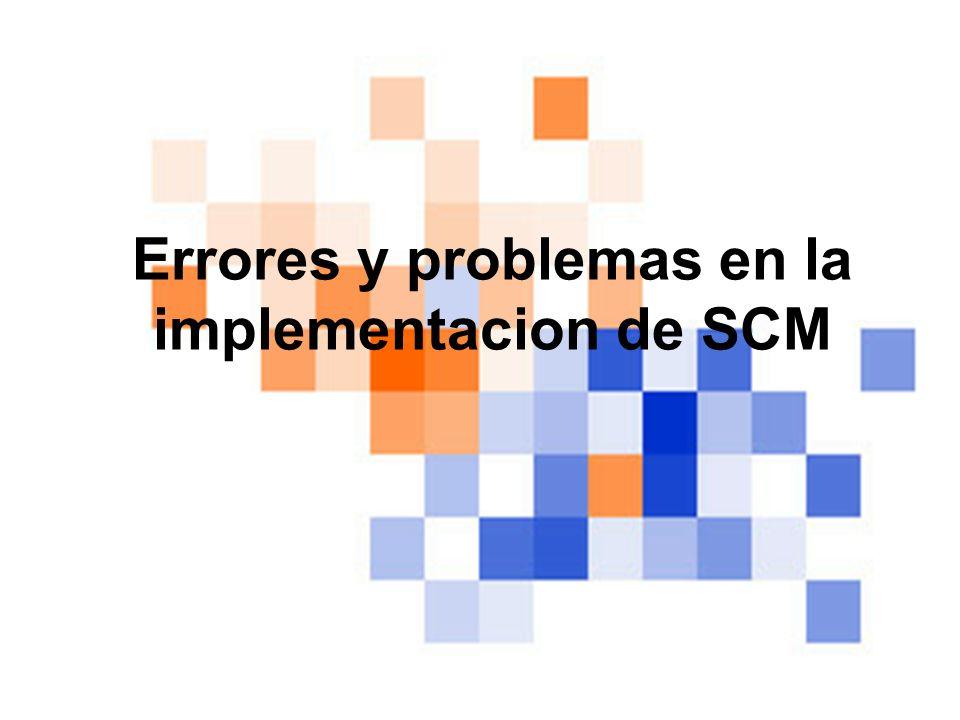 Errores y problemas en la implementacion de SCM