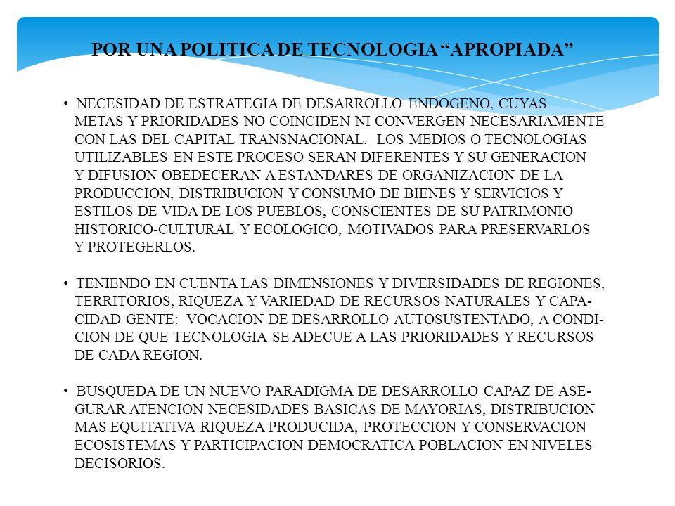 POR UNA POLITICA DE TECNOLOGIA APROPIADA