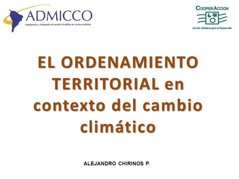 EL ORDENAMIENTO TERRITORIAL en contexto del cambio climático