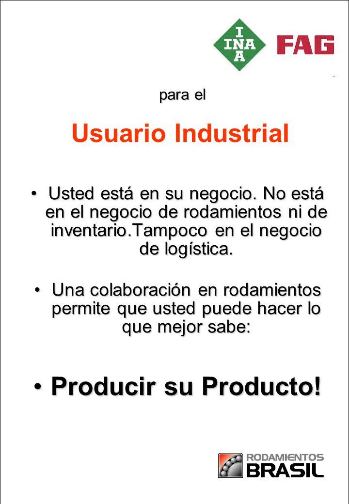 Usuario Industrial Producir su Producto!