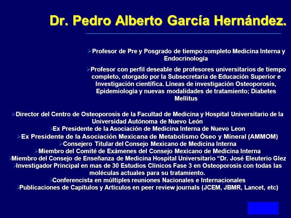 Dr. Pedro Alberto García Hernández.