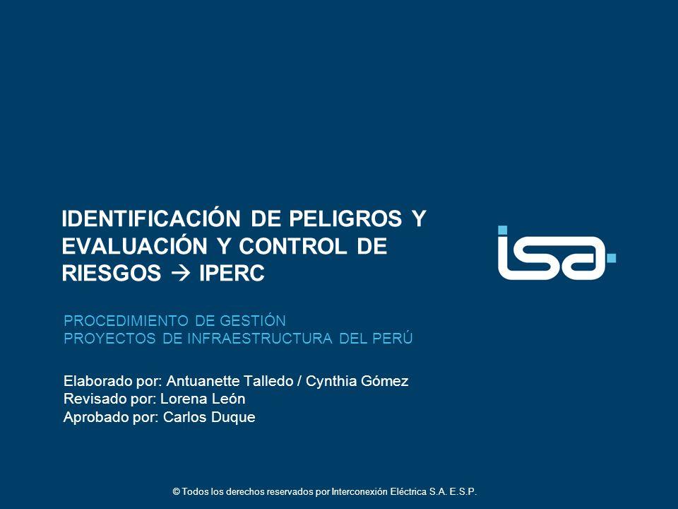 IDENTIFICACIÓN DE PELIGROS Y EVALUACIÓN Y CONTROL DE RIESGOS  IPERC