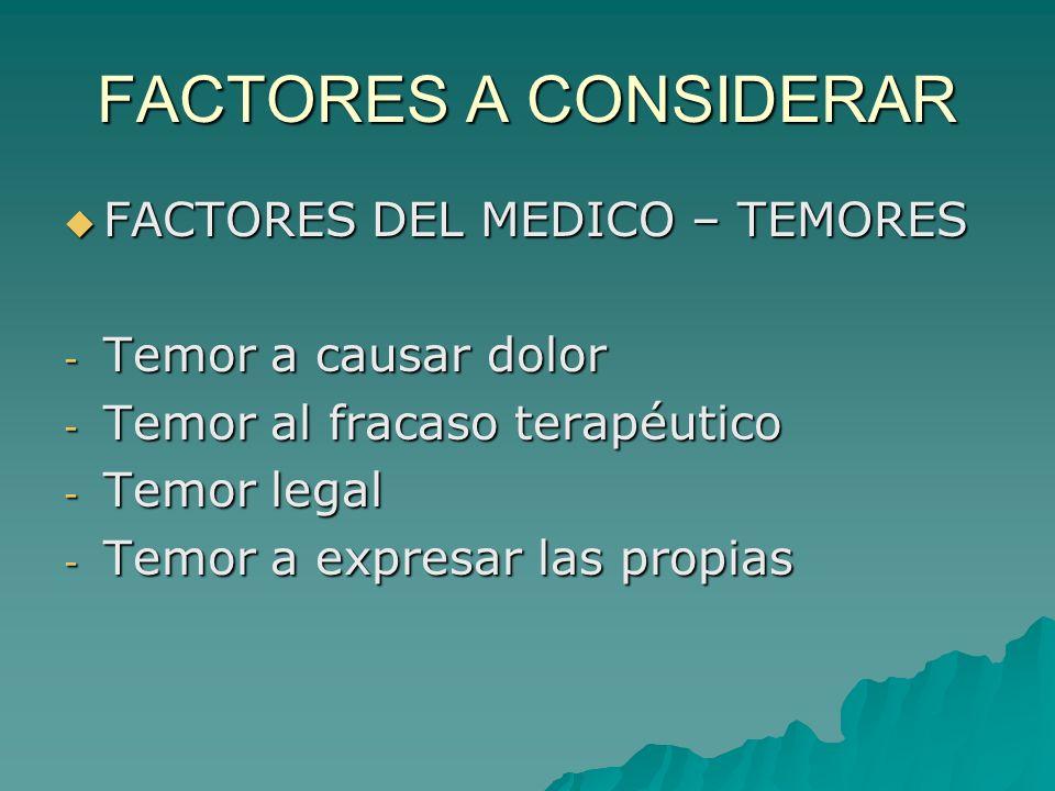 FACTORES A CONSIDERAR FACTORES DEL MEDICO – TEMORES