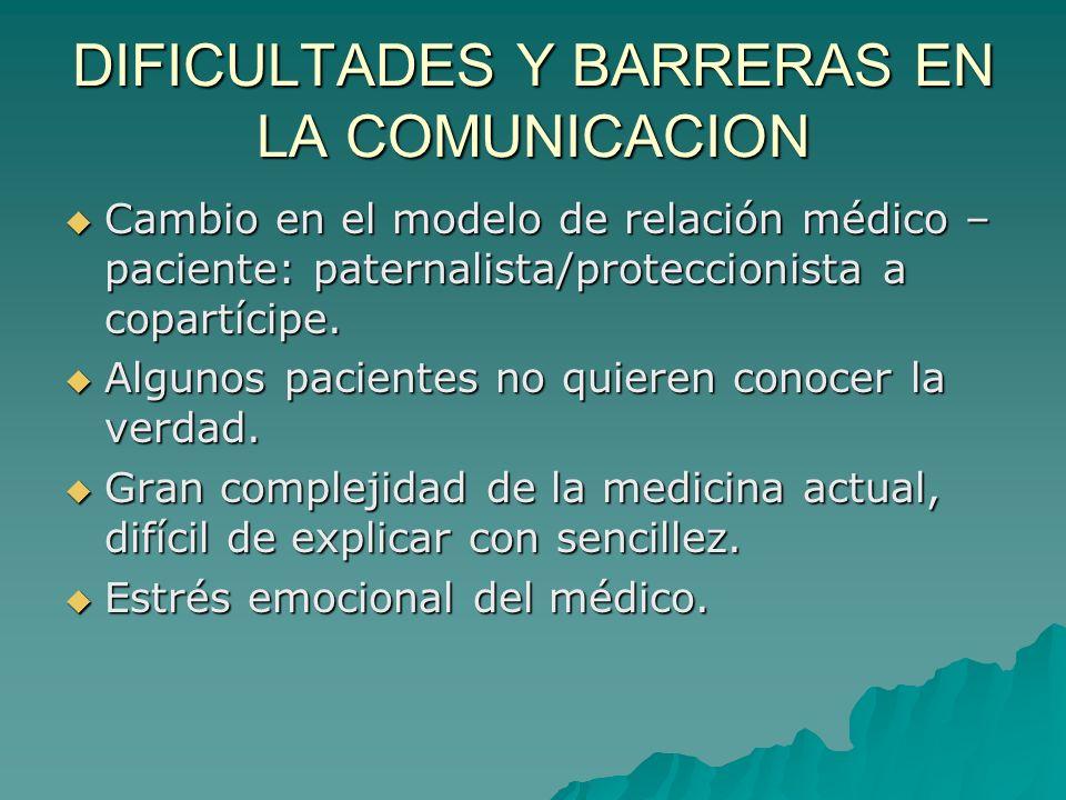 DIFICULTADES Y BARRERAS EN LA COMUNICACION