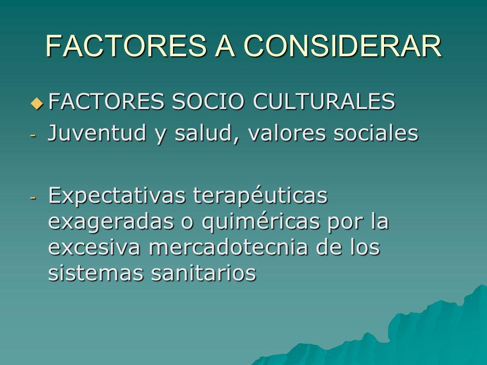 FACTORES A CONSIDERAR FACTORES SOCIO CULTURALES