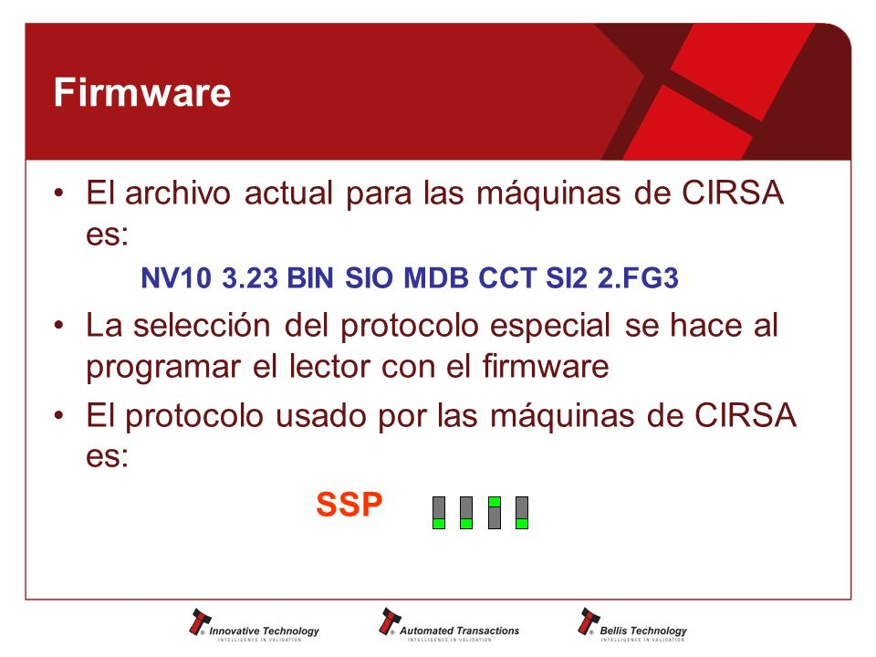 Firmware El archivo actual para las máquinas de CIRSA es: