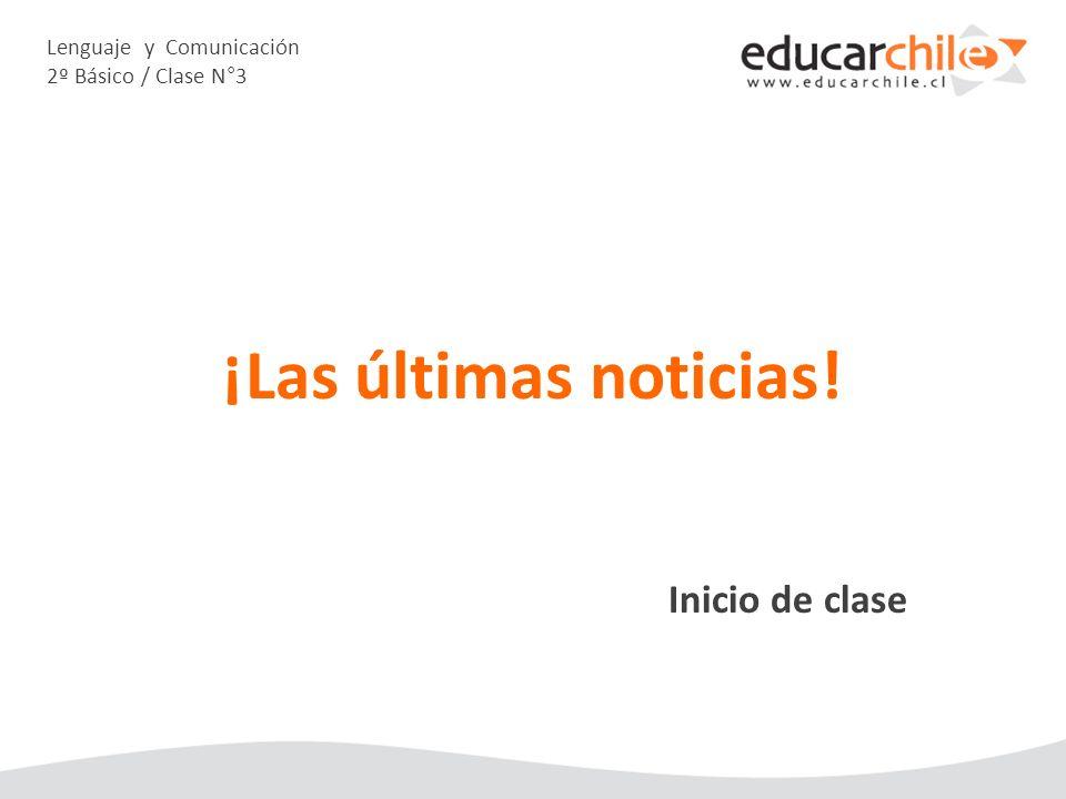 Lenguaje y Comunicación 2º Básico / Clase N°3