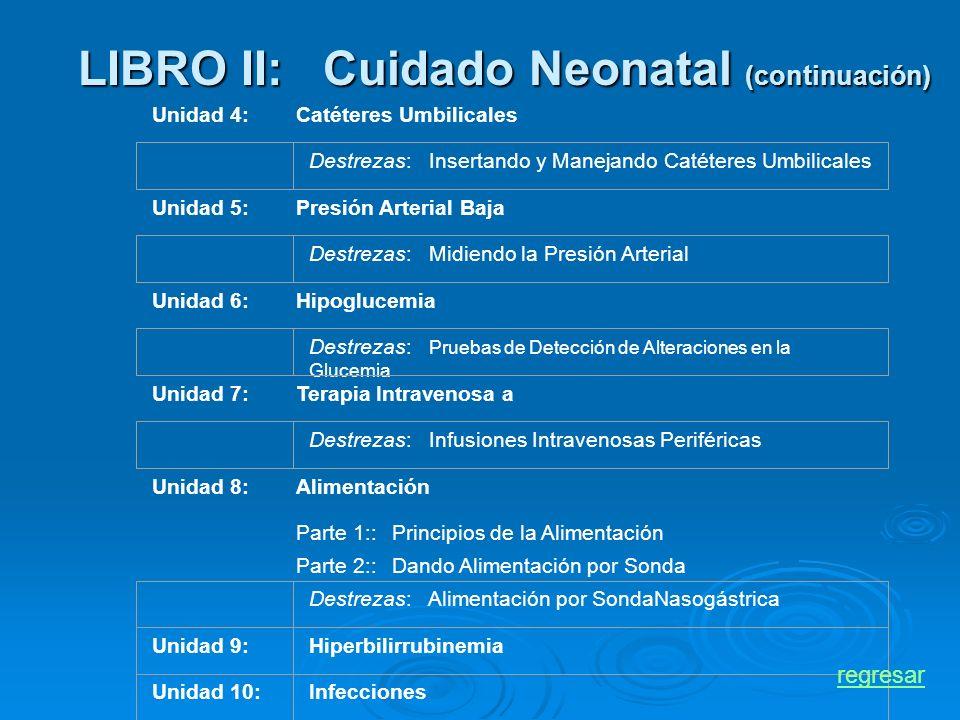 LIBRO II: Cuidado Neonatal (continuación)