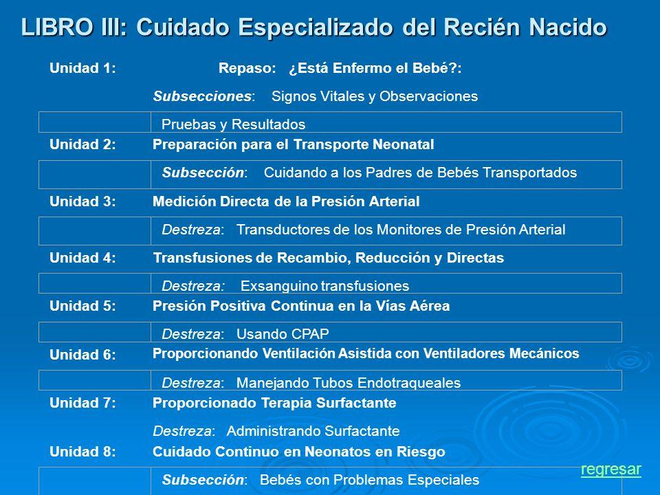 LIBRO III: Cuidado Especializado del Recién Nacido