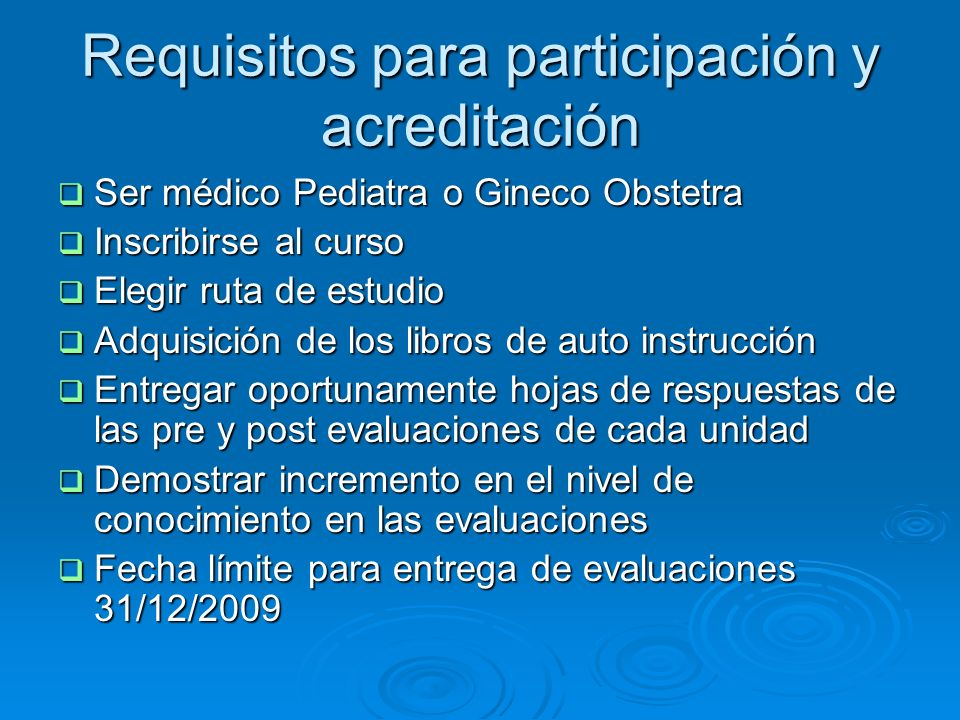 Requisitos para participación y acreditación