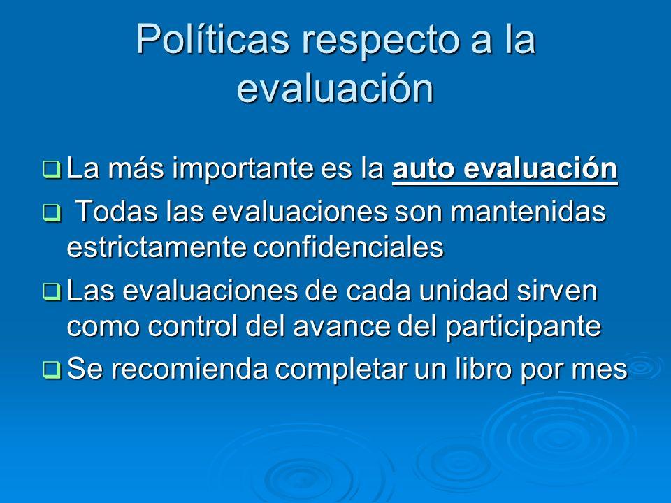 Políticas respecto a la evaluación