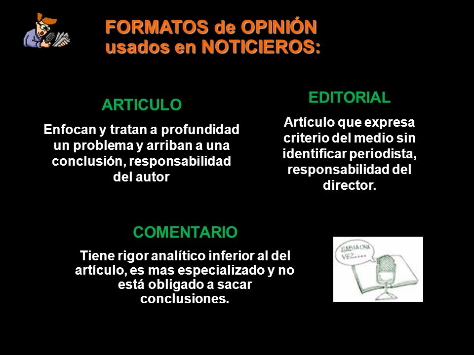 FORMATOS de OPINIÓN usados en NOTICIEROS: