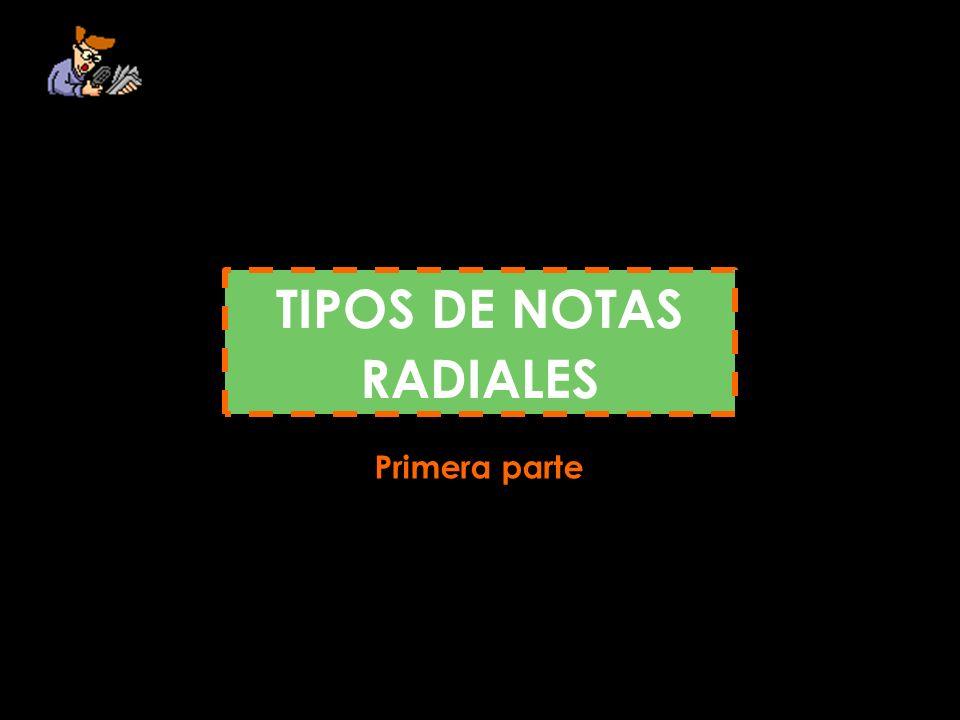 TIPOS DE NOTAS RADIALES