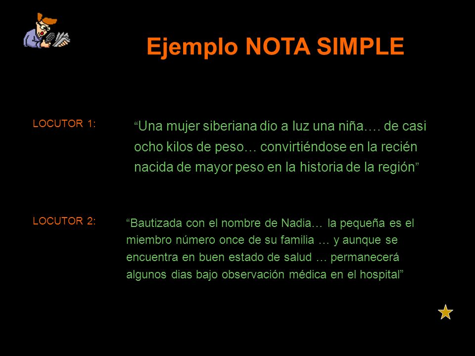 Ejemplo NOTA SIMPLE LOCUTOR 1:
