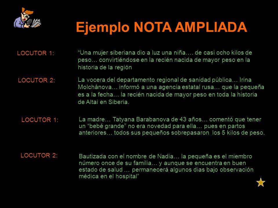 Ejemplo NOTA AMPLIADA LOCUTOR 1: