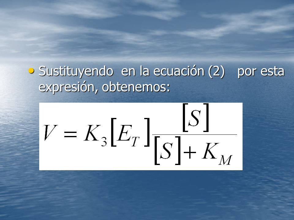 Sustituyendo en la ecuación (2) por esta expresión, obtenemos: