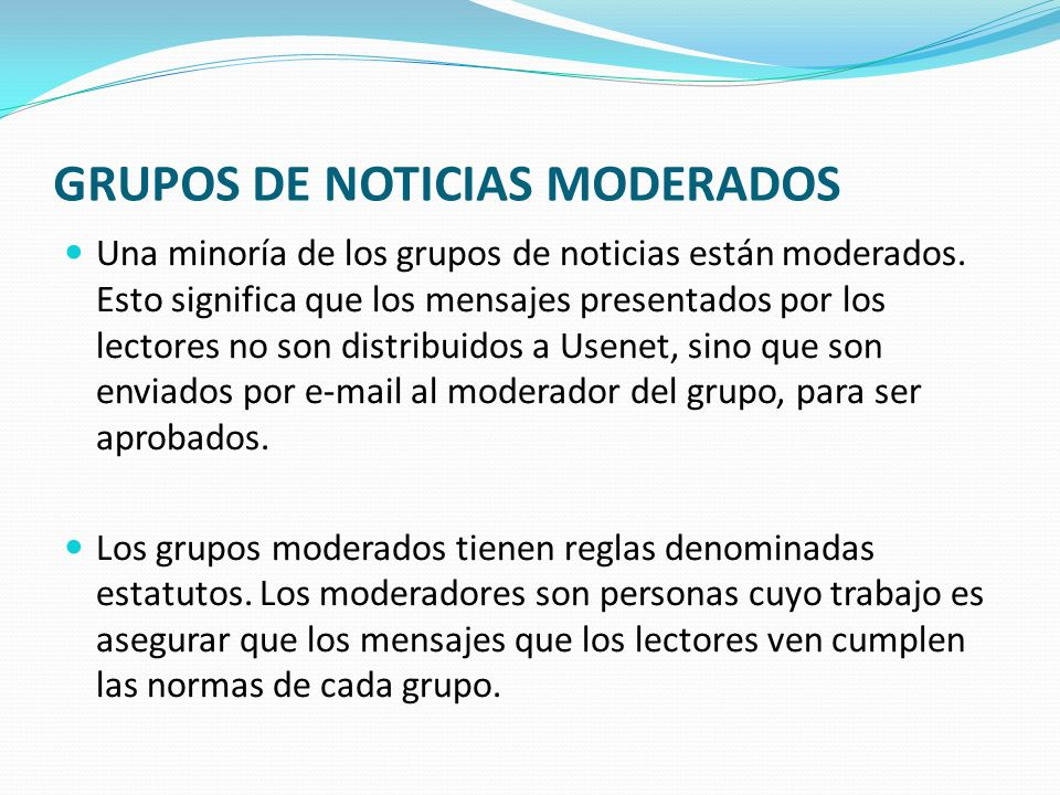 GRUPOS DE NOTICIAS MODERADOS