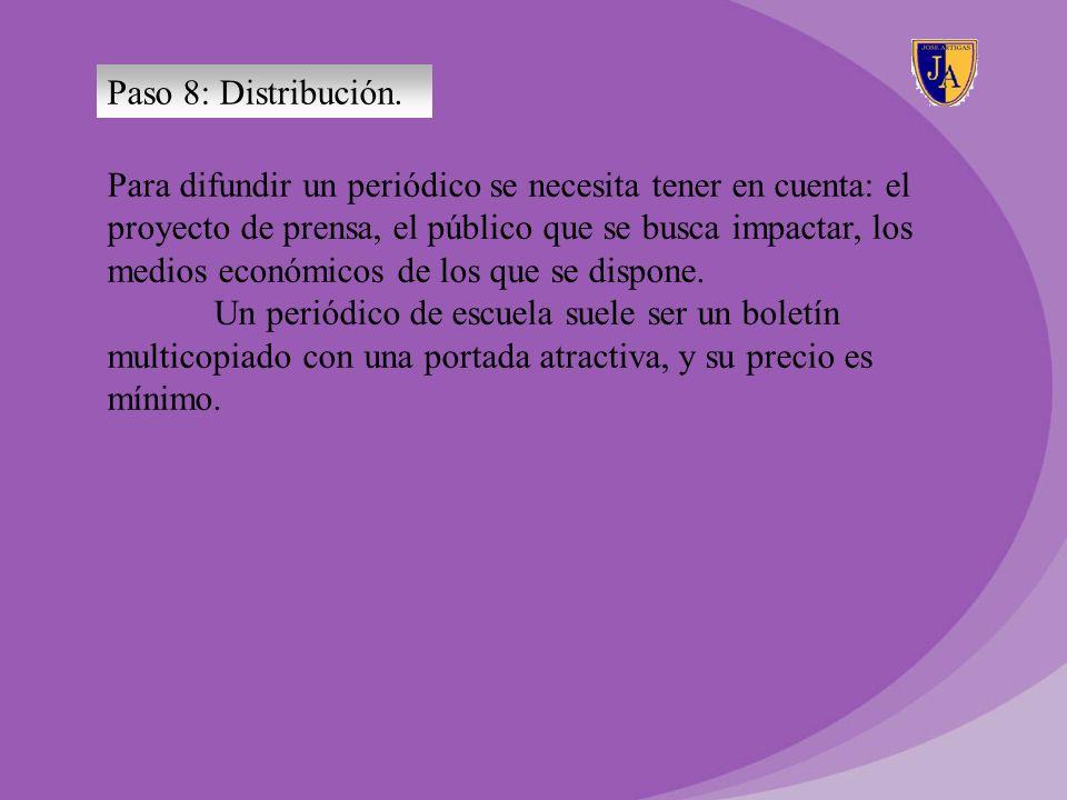 Paso 8: Distribución.