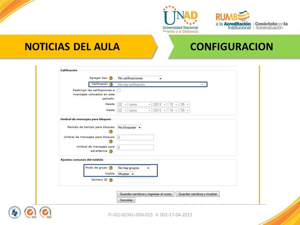 NOTICIAS DEL AULA CONFIGURACION FI-GQ-GCMU-004-015 V. 001-17-04-2013