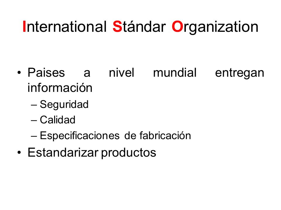 International Stándar Organization