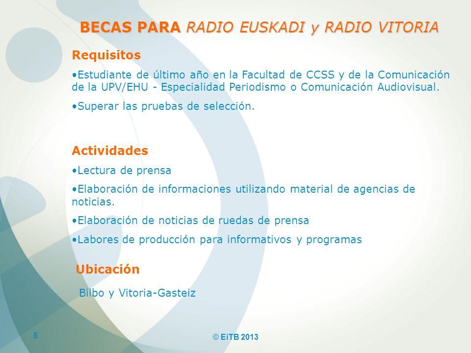 BECAS PARA RADIO EUSKADI y RADIO VITORIA