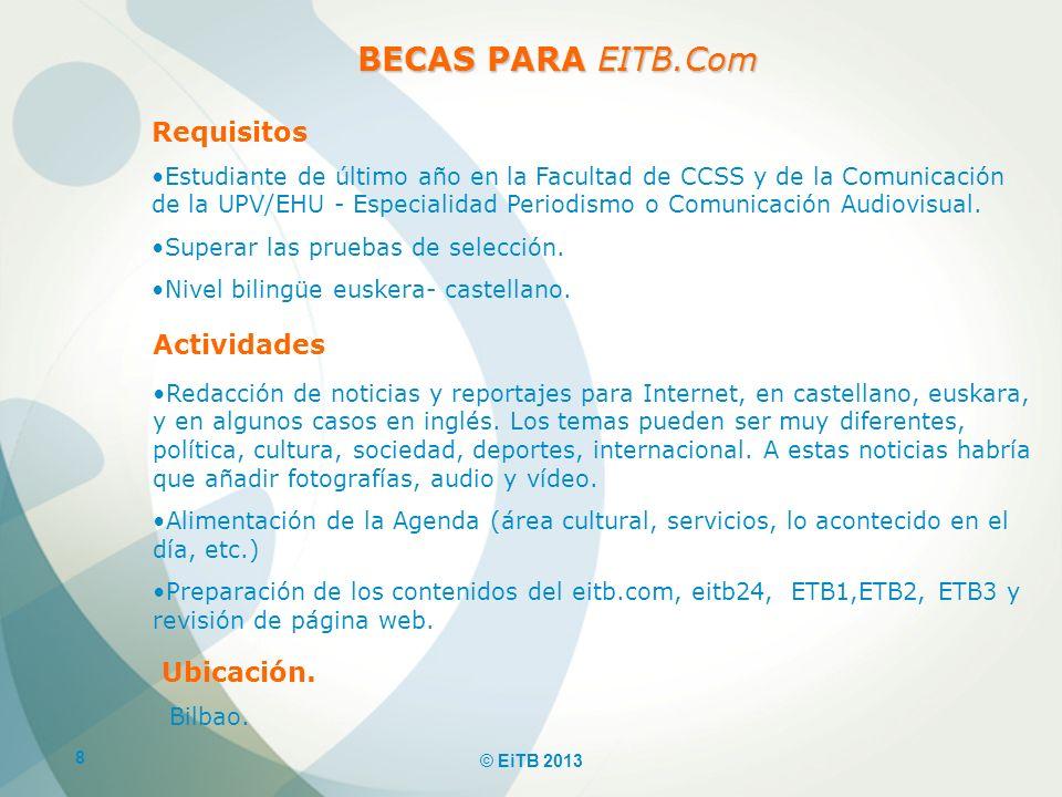 BECAS PARA EITB.Com Requisitos Actividades Ubicación.
