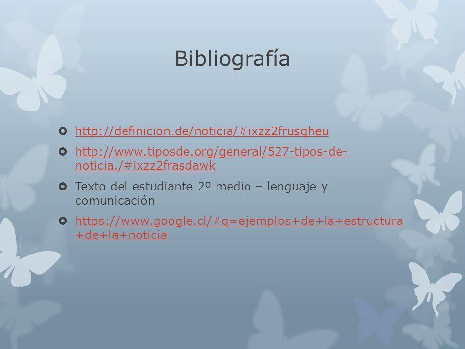 Bibliografía http://definicion.de/noticia/#ixzz2frusqheu