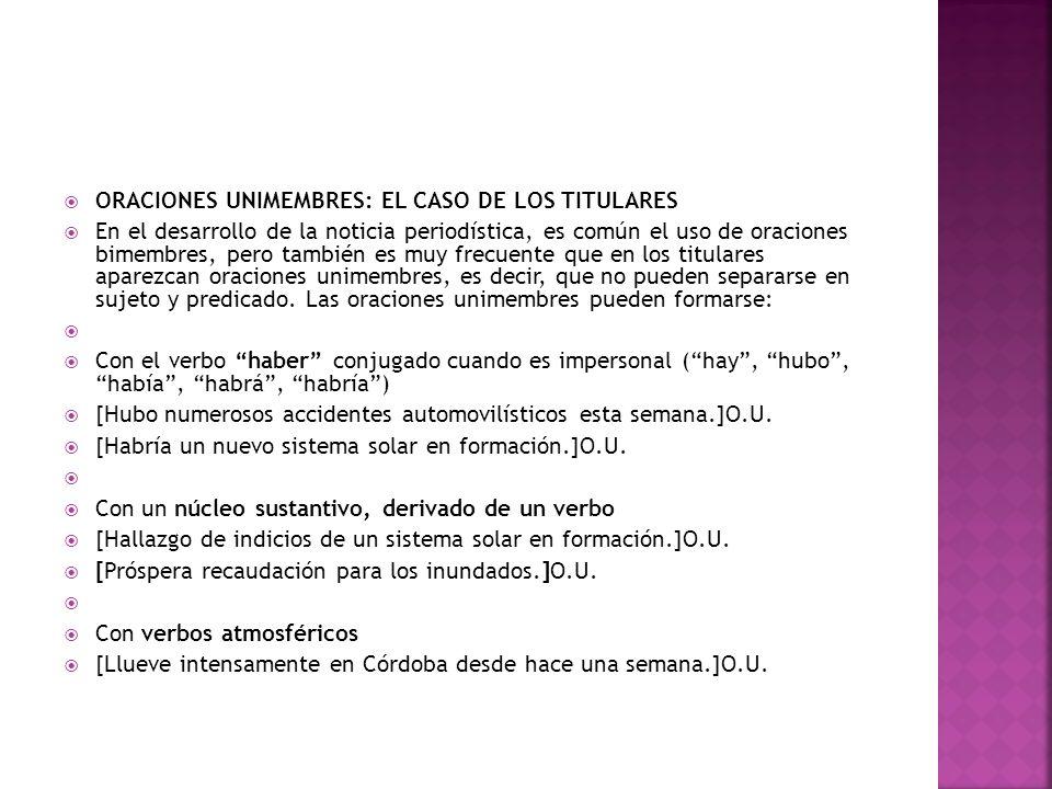 ORACIONES UNIMEMBRES: EL CASO DE LOS TITULARES