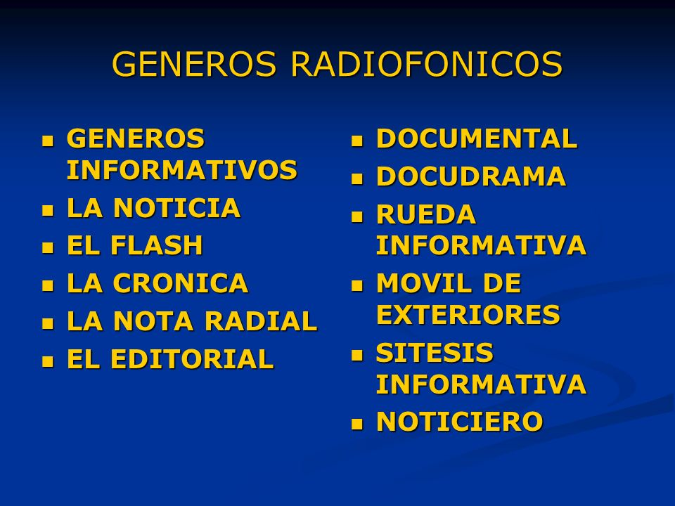 GENEROS RADIOFONICOS GENEROS INFORMATIVOS LA NOTICIA EL FLASH