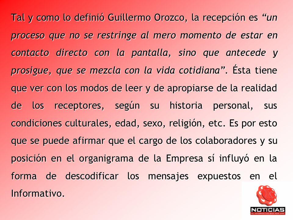 Tal y como lo definió Guillermo Orozco, la recepción es un proceso que no se restringe al mero momento de estar en contacto directo con la pantalla, sino que antecede y prosigue, que se mezcla con la vida cotidiana .