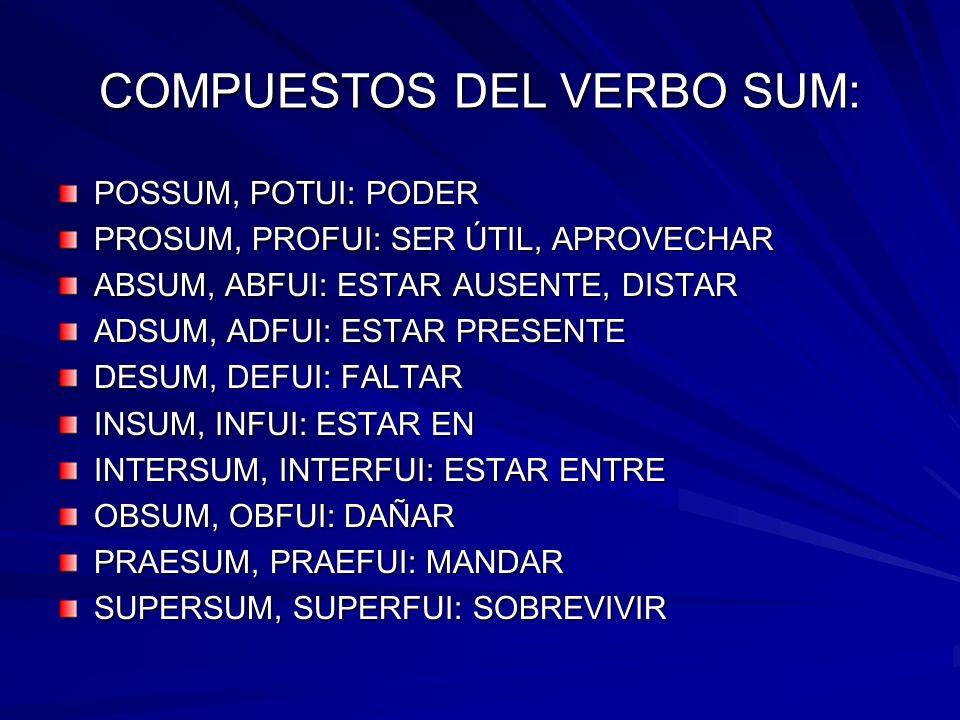 COMPUESTOS DEL VERBO SUM: